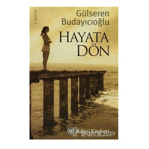Gülseren Budayıcıoğlu - Hayata Dön nin resmi