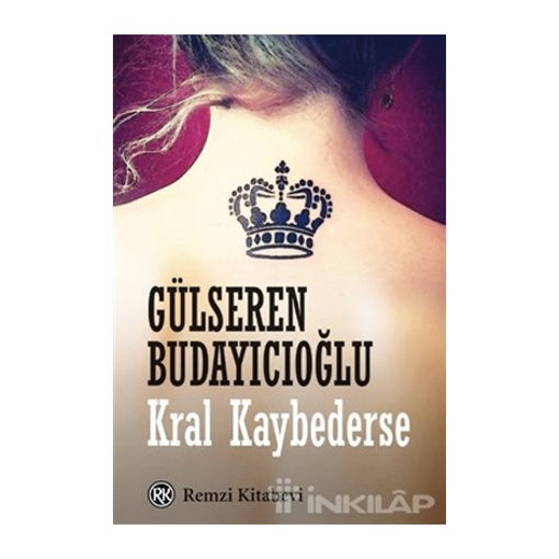 Gülseren Budayıcıoğlu - Kral Kaybederse nin resmi